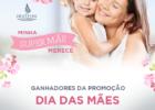 Mamães vencedoras: confira o resultado da promoção do Dia das Mães!