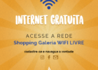 WIFI LIVRE NO SHOPPING GALERIA
